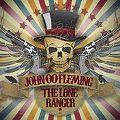 Play & Download The Lone Ranger by John 00 Fleming | Napster