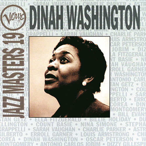 Play & Download Verve Jazz Masters 19 by Dinah Washington | Napster