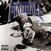 Demonstrating My Style by Madball