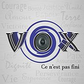 Play & Download Ce n'est pas fini by Vox | Napster