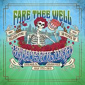 Play & Download Fare Thee Well (Live 7/5/2015) by Grateful Dead | Napster