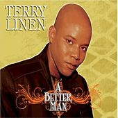 A Better Man: Remastered by Terry Linen