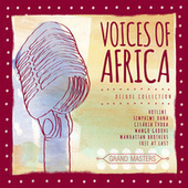 Play & Download Grand Masters Collection: Voices of Africa by Various Artists | Napster