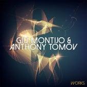 Play & Download Giu Montijo & Anthony Tomov Works by Anthony Tomov | Napster