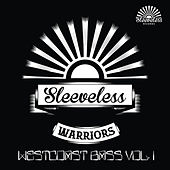 Sleeveless Warrior's: Westcoast Bass Vol. 1 by Various Artists