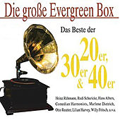 Play & Download Die große Evergreen Box by Various Artists | Napster