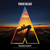 Play & Download Radio Days by Fred Falke | Napster