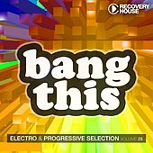 Bang This, Vol. 25 by Various Artists