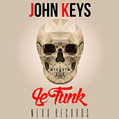 Play & Download Le Funk by John Keys | Napster