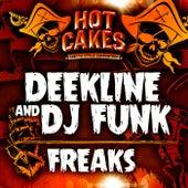 Play & Download Freaks by Deekline | Napster