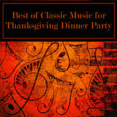 Best of Classic Music for Thanksgiving Dinner Party by Thanksgiving