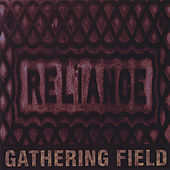 Play & Download Reliance by Gathering Field | Napster