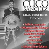 Play & Download Gran Concierto en Vivo by Cuco Sanchez | Napster