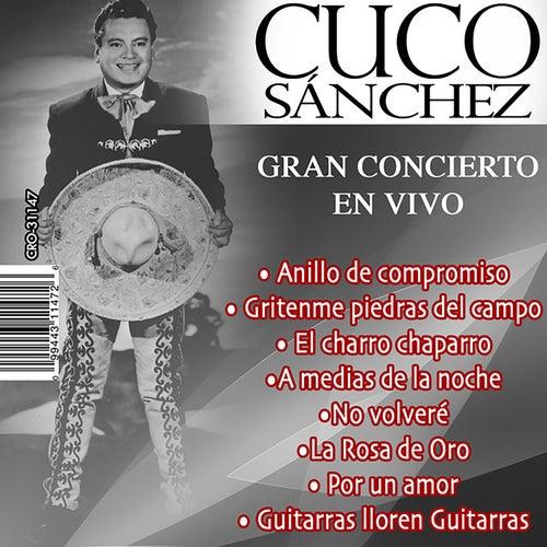 Play & Download Gran Concierto en Vivo by Cuco Sanchez | Napster