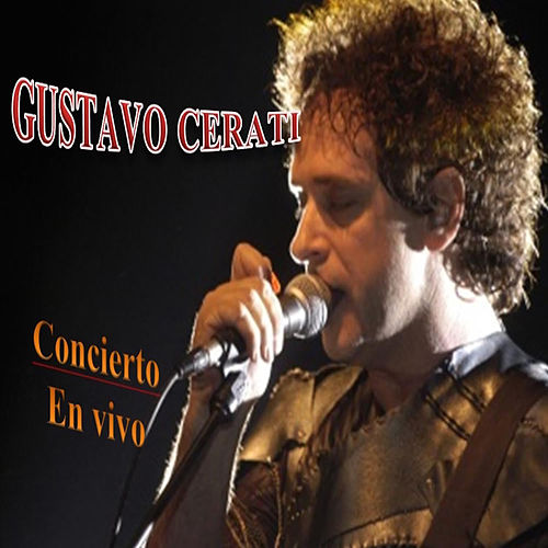 Play & Download Concierto en Vivo Vol. 1 by Gustavo Cerati | Napster