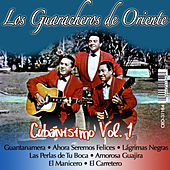 Play & Download Cubanisimo by Los Guaracheros De Oriente | Napster