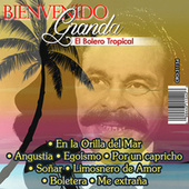 Play & Download El Bolero Tropical by Bienvenido Granda | Napster