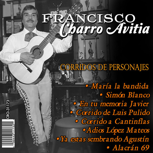 Play & Download Corridos de Personajes by Francisco