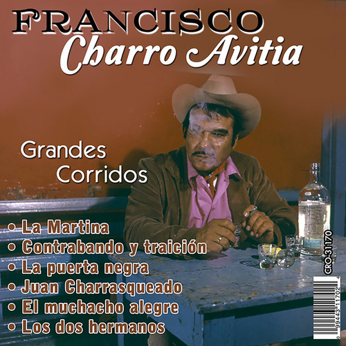 Play & Download Grandes Corridos by Francisco