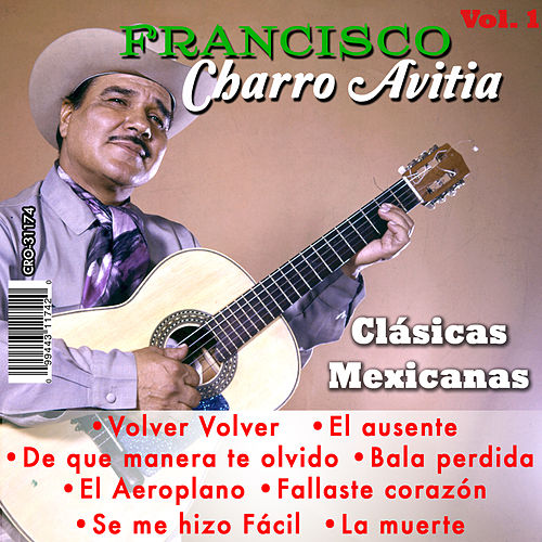 Play & Download Clasicas Mexicanas Volumen 1 by Francisco