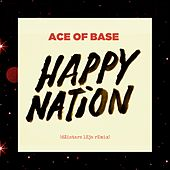Play & Download Happy Nation (dZintars lEja Remix) by Ace Of Base | Napster