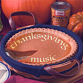 Play & Download Thanksgiving Piano - Soft Piano Music to Soothe Your Mind at Thanksgiving by Thanksgiving Music Specialists | Napster