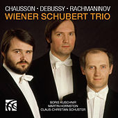 Chausson, Debussy & Rachmaninoff: Piano Trios by Wiener Schubert Trio
