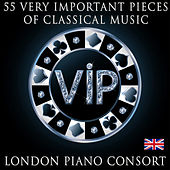 Play & Download 55 Very Important Pieces of Classical Music by London Piano Consort | Napster