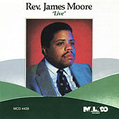 Live: Rev. James Moore by Various Artists
