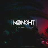 I Will Lead You On by Mdnght