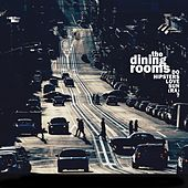 Play & Download Do Hipsters Love Sun (Ra)? by The Dining Rooms | Napster