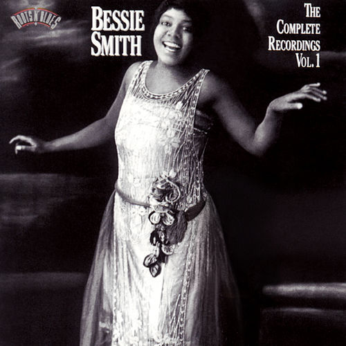The Complete Recordings Vol. 1 by Bessie Smith