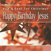Happy Birthday Jesus by Various Artists