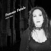 Play & Download Femme Fatale by Alien Skin | Napster