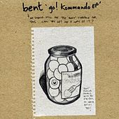 Play & Download Go! Kommando by Bent | Napster