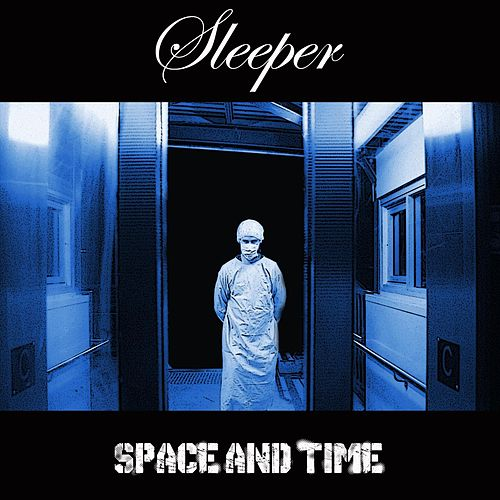 Space & Time by Sleeper