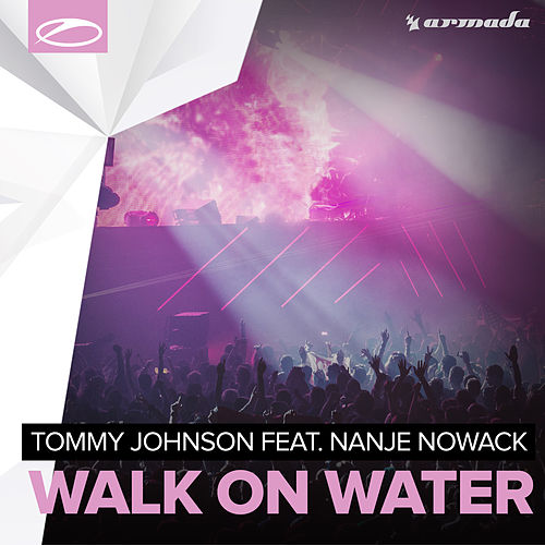 Play & Download Walk On Water by Tommy Johnson | Napster