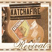 Play & Download Revival by Katchafire | Napster