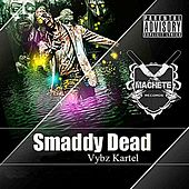 Play & Download Smaddy Dead by VYBZ Kartel | Napster