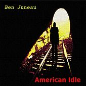 Play & Download American Idle by Ben Juneau | Napster