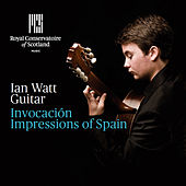 Play & Download Invocación: Impressions of Spain by Ian Watt | Napster