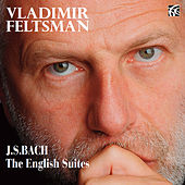Play & Download Bach: The English Suites by Vladimir Feltsman | Napster