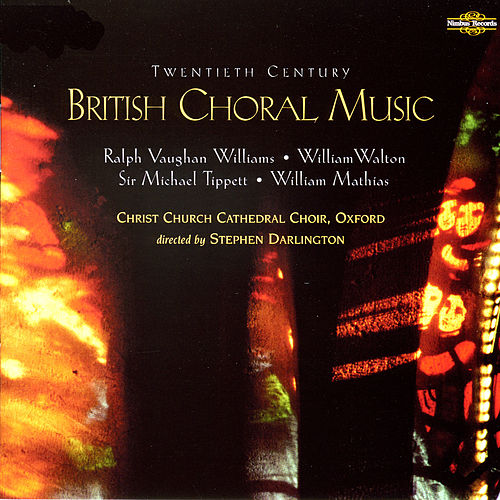 Play & Download Twentieth Century British Choral Music by Christ Church Cathedral Choir | Napster