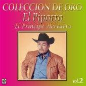 Colección de Oro, Vol. 2: El Principe Heredero by El Piporro