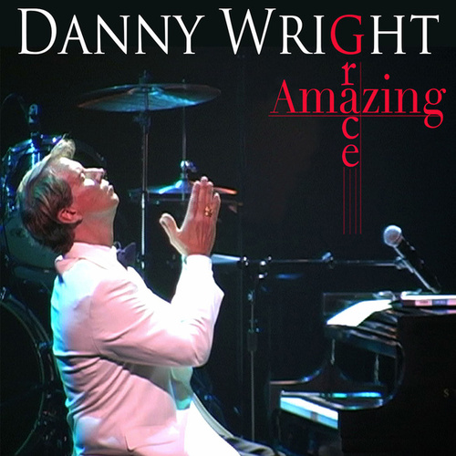 Amazing Grace by Danny Wright