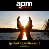 Play & Download Spiritual Inspiration, Vol. 3 by APM Music | Napster