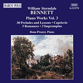 Play & Download Piano Works Vol. 3 by William Sterndale Bennett | Napster