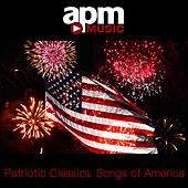 Patriotic Classics: Songs of America by Patriotic Players