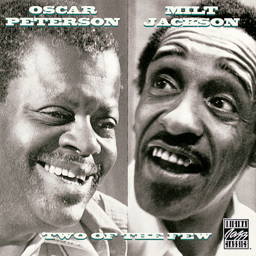 Play & Download Two Of The Few by Oscar Peterson | Napster
