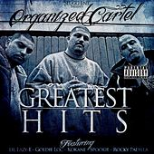 Play & Download Greatest Hits by Organized Cartel | Napster